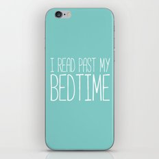 I read past my bedtime. iPhone Skin