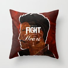 Fight For What's In Your Heart Throw Pillow