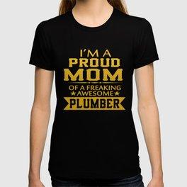 I'M A PROUD PLUMBER'S MOM T-shirt