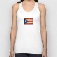 puerto rico Tank Tops featuring Old and Worn Distressed Vintage Flag of Puerto Rico by Jeff Bartels