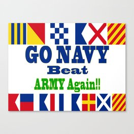 Go Navy, Beat Army in Signal Flags Canvas Print
