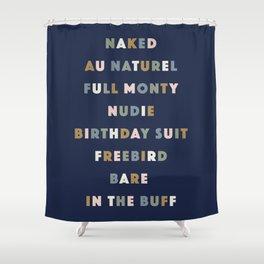 Nudie Blue Shower Curtain