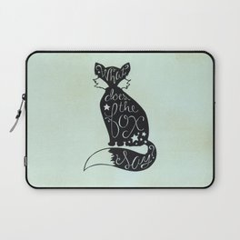 What Does The Fox Say? Laptop Sleeve