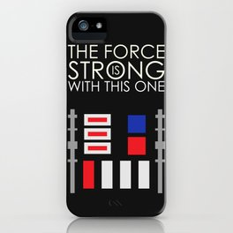STARWARS -- The Force is Strong iPhone Case