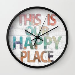 This Is Our Happy Place by Misty Diller Wall Clock