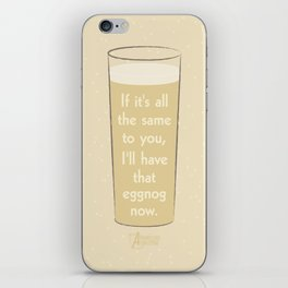 I'll have that eggnog now. iPhone Skin