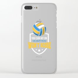 You Can Hit On Us But You Wont Score Clear iPhone Case