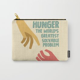 Hunger - the world greatest solvable problem Carry-All Pouch