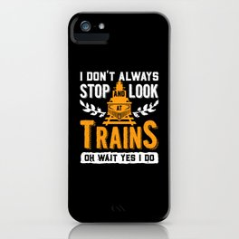 Locomotive | Train Lovers | Railroad | Train Whistle iPhone Case
