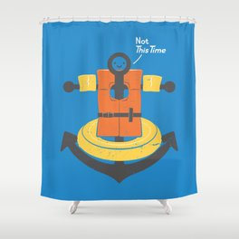 I Refuse To Sink Shower Curtain