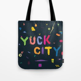 Yuck City Tote Bag