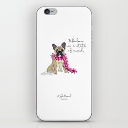Fabulous is a state of mind iPhone Skin
