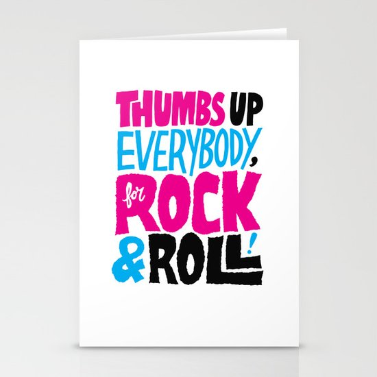 Thumbs Up Everybody, For Rock & Roll! Stationery Cards