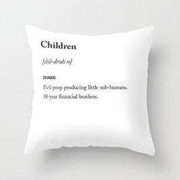 Children dictionary definition sarcastic Throw Pillow
