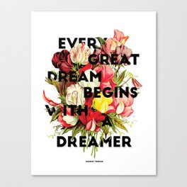 Every Great Dream, 2015 Canvas Print
