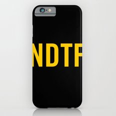 Not DTF iPhone 6s Slim Case
