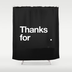 (NOTHING) Shower Curtain