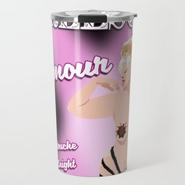 Burlesque with Foo Foo L'Amour #2 Travel Mug