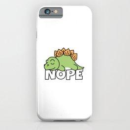 Nope Stegosaurus Dinosaur iPhone Case