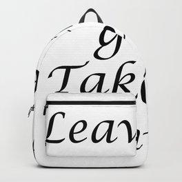 Leave the gun. Take the cannoli. Backpack