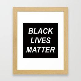 BLACK LIVES MATTER // QUOTE Framed Art Print