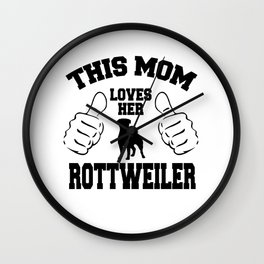 This Mom Loves Her Rottweiler Wall Clock