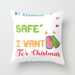 Husband Home Safe for Christmas Hubby Military Deployment  Throw Pillow