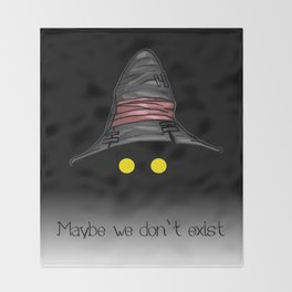 Maybe We Don't Exist - Vivi (Final Fantasy IX) Throw Blanket