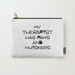 My Therapist Has Paws And Whiskers Carry-All Pouch