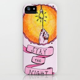 Stay The Night iPhone Case