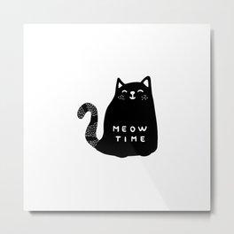Meow time black cat Metal Print
