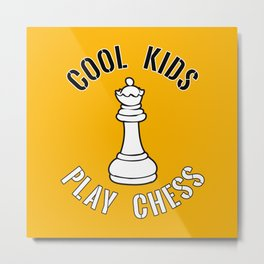 Cool Kids Play Chess Queen Piece - Cool Chess Club Gift Metal Print