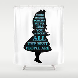 Alice In Wonderland - Watercolor Text -  Have I Gone Bonkers Quote Shower Curtain