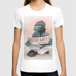 Oscar The Grouch Needs Weed - Sesame Street T-shirt