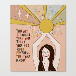 Stronger than you think Canvas Print