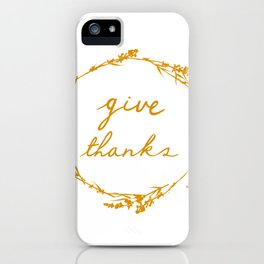 Give thanks crown lettering design iPhone Case