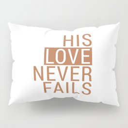 Christian,Bible Quote,love never fails Pillow Sham