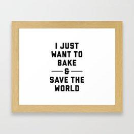 Bake & Save the World Framed Art Print