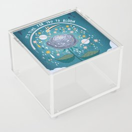 It's time for you to bloom Acrylic Box