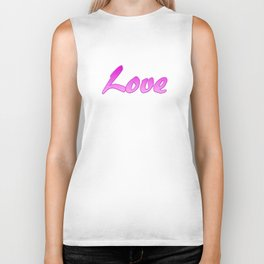 Inspiration Words...Love Biker Tank