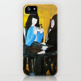 Let's Have A Coffee, And I Will Tell You Why He Is No Good For You  iPhone Case