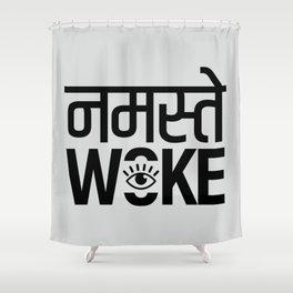 Namastay Woke Shower Curtain