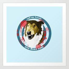 Call Me Lassie Art Print