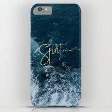 Spirit Lead Me iPhone 6s Plus Slim Case