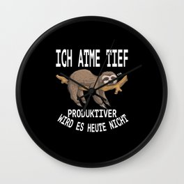 Sloth Funny Sayings Lazy Person german humor Wall Clock