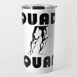 Quad Squad Travel Mug