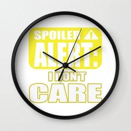 Spoiler Alert Me No Matter Funny Gift Wall Clock