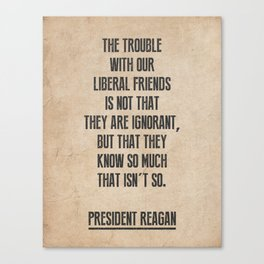 President Reagan Quote Canvas Print