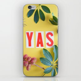 YAS - pretty bright yellow typography and flowers iPhone Skin
