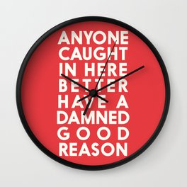 Funny, warning sign, humour signal, safety signs, safety hazard, for office, garage, warning!, alt! Wall Clock